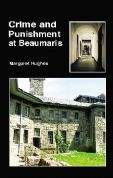 Crime and Punishment in Beaumaris